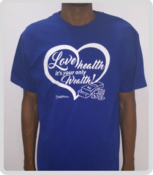 Love Health it's your only wealth